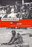 Feminismus im Widerstreit: Der afrikanische Feminismusdiskurs (Feministische Wissenschaft)