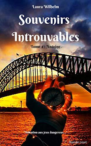 Couverture du livre Souvenirs Introuvables: Tome 2 : Antoine