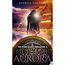 Lights of Aurora (The Stone Legacy Series Book 3) (English Edition)