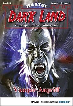 Dark Land - Folge 024: Vampir-Angriff (Anderswelt John Sinclair Spin-off)