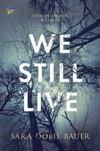 We Still Live by [Bauer, Sara Dobie]