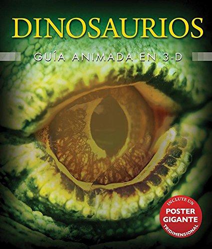 Dinosaurios/Dinosaurs: Guia Animada 3D/the Animated 3D Guide por Jen Green