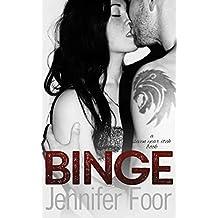Binge (Seven Year Itch Series Book 1)