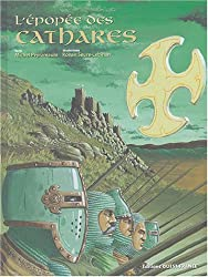 L'épopée des Cathares