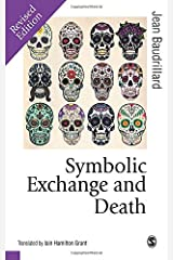 Symbolic Exchange and Death (Published in association with Theory, Culture & Society) Paperback