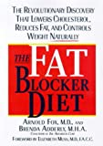 Die besten Fat Blockers - The Fat Blocker Diet: The Revolutionary Discovery That Bewertungen