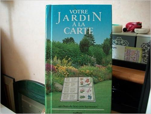 Livre Votre jardin a la carte pdf epub