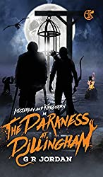 The Darkness at Dillingham: including Cally (Austerley & Kirkgordon)