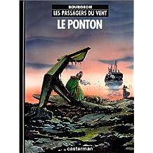 Les passagers du vent , Tome 2 : Le ponton