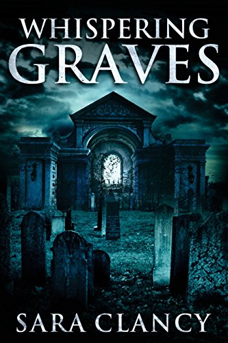 Whispering Graves: Volume 2 (Banshee Series)