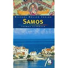 Samos: Reisehandbuch mit vielen praktischen Tipps