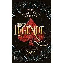 Meester legende (Caraval (2))