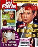 ICI PARIS [No 3125] du 24/05/2005 - LA FERME CELEBRITES - PATRICE CARMOUZE BALANCE+û - +ûET AUSSI LES DESSOUS DU DEPART DE PRINCESS ERIKA - EDDIE BARCLAY SCANDALE - IL EST MORT RUINE - LES PHOTOS DE SES OBSEQUES - EN PLEIN TOURNAGE, UN MEDECIN A DU INTERVENIR - MICHEL DRUCKER VICTIME D'UN INQUIETANT MALAISE! - L'INTERVIEW - ZAZIE SON INCROYABLE CONFESSION.