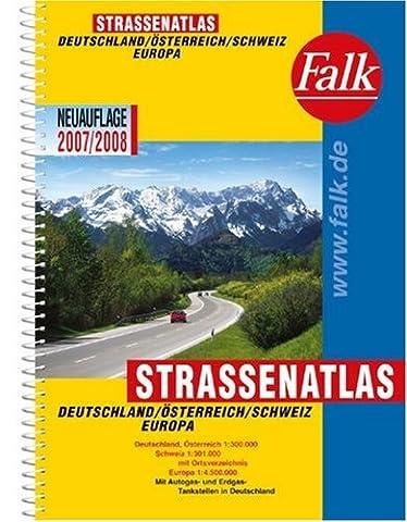 Falk Straßenatlas Deutschland /Österreich /Schweiz /Europa 2007/2008: 1:300.000 /1:4,5 Mio.