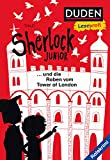 Duden Leseprofi – Sherlock Junior und die Raben vom Tower of London (DUDEN Leseprofi 2. Klasse)