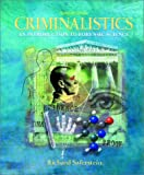 Criminalistics: An Introduction to Forensic Science: United States Edition