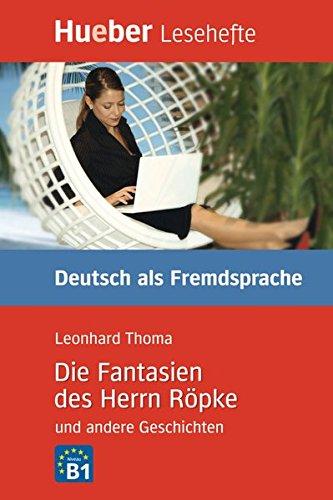 LESEH.B2 Fantasien Herrn Röpke. Libro (Lesehefte)