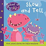 Show and Tell (School of Roars Book 1) (English Edition)