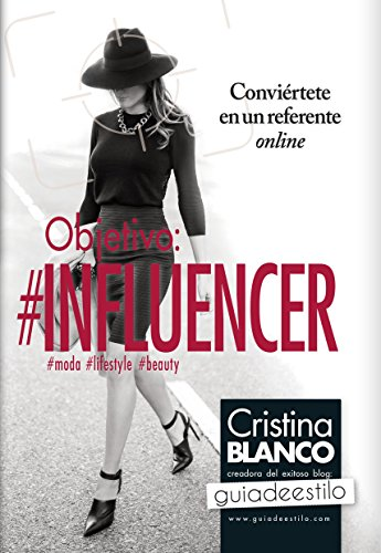 Objetivo: Influencer (Sociedad actual)