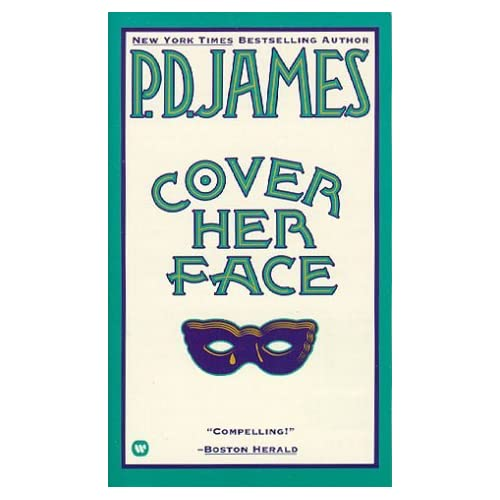 Cover Her Face by P D James (1982-12-01)