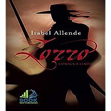 Zorro Isabel Allende - O Começo da Lenda (Portuguese Edition)
