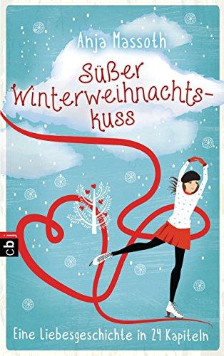 chtskuss: Eine Liebesgeschichte in 24 Kapiteln (Süße Mädchen-thema)