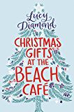 Christmas Gifts at the Beach Cafe (Kindle Single): A Novella (English Edition)