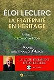 La Fraternité en Héritage. Une Vie avec François d'Assise (1 CD Offert)