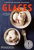 L'école de cuisine italienne : Glaces