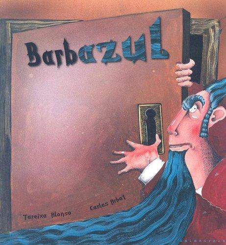 Barbazul (Castellano (kalandraka)) por Tareixa Alonso