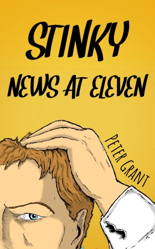 stinky-news-at-eleven-stinky-stories-book-7-english-edition