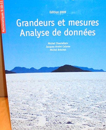 Mathématiques 9-10-11 Grandeurs et mesures analyse de données