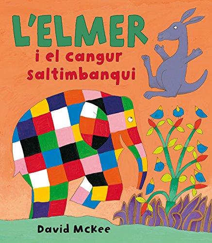 L'Elmer i el cangur saltimbanqui (L'Elmer. Àlbum il.lustrat)