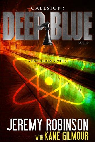 Tom Gilmour (Callsign: Deep Blue - Book 1 (a Tom Duncan - Chess Team Novella))