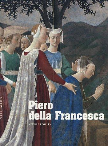 Piero della Francesca: D'Arezzo à Sansepolcro