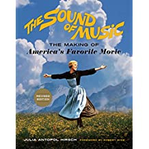 Sound of Music: The Making of America's Favorite Movie