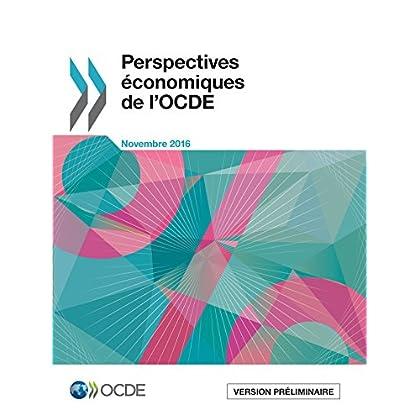 Perspectives économiques de l'OCDE, Volume 2016 Numéro 2 (Economie)