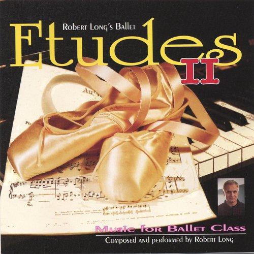 Ballet Class Music: Etudes Ii