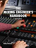 The Mixing Engineer's Handbook 4th Edition (English Edition)