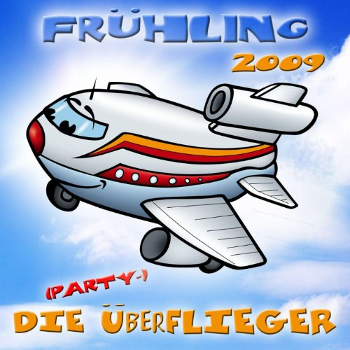 Frühling 2009 - Die (Party-) Ü...