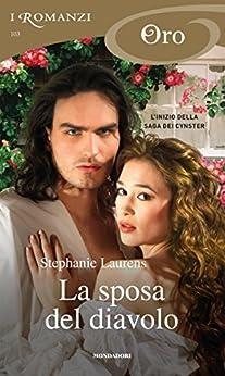 La sposa del diavolo (I Romanzi Oro) (Serie Cynster Vol. 1) di [Laurens, Stephanie]