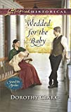 Wedded for the Baby (Love Inspired Historical: Stand-In Brides)