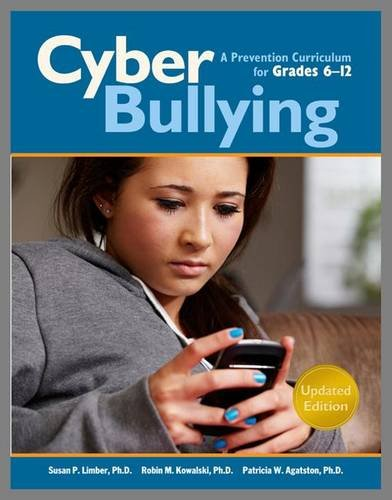 Cyberbullying for Grades 6-12: A Prevention Curriculum