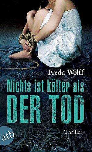 Buchseite und Rezensionen zu 'Nichts ist kälter als der Tod: Thriller (Merette Schulman, Band 3)' von Freda Wolff