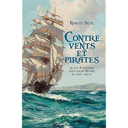Contre vents et pirates: ou les aventures d'un jeune Rétais au XVIIIe siècle (Roman historique)