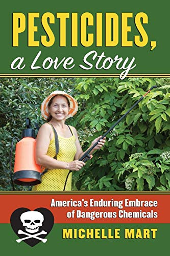 Price comparison product image Pesticides,  A Love Story (Culture America (Hardcover))
