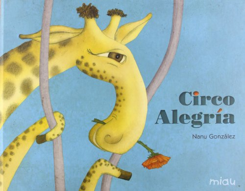 Circo alegria / Joy circus (Miau)