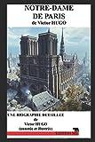 Telecharger Livres NOTRE DAME DE PARIS une biographie detaillee de Victor HUGO annotee et illustree (PDF,EPUB,MOBI) gratuits en Francaise
