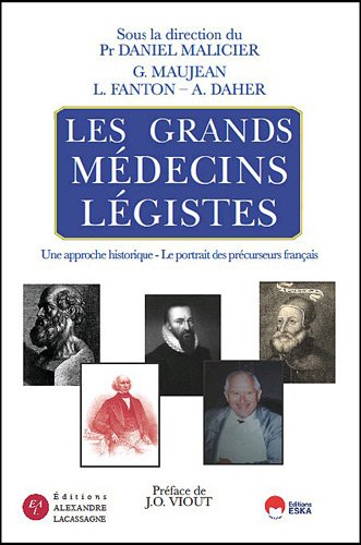 Les grands médecins légistes
