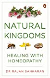 Natural Kingdoms: Healing with Homeopathy